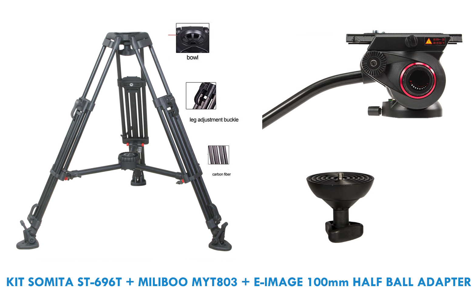 KIT SOMITA ST-696T + MILIBOO MYT803 + E-IMAGE 100mm HALF BALL ADAPTER