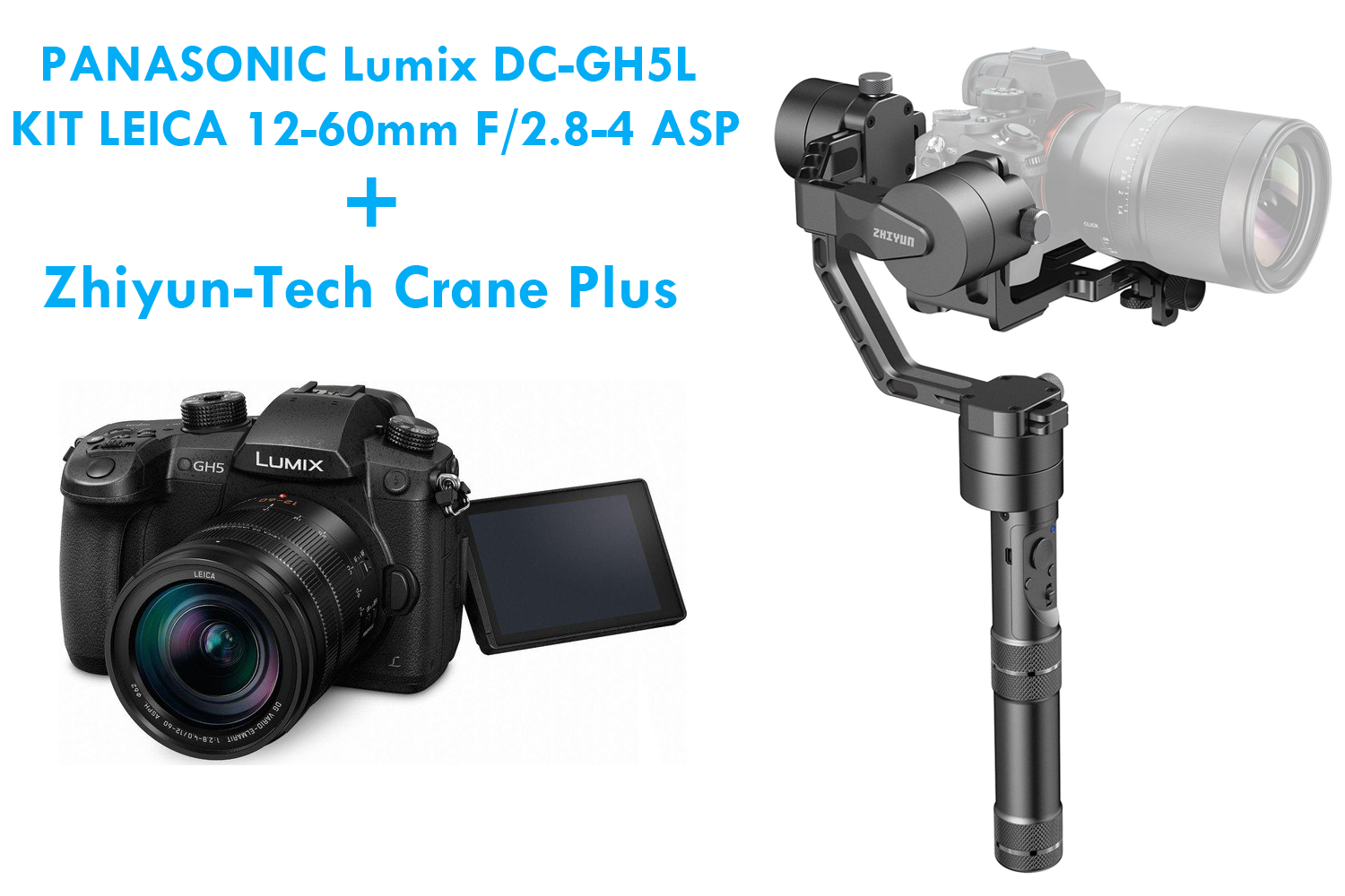 PANASONIC DC-GH5L KIT LEICA12-60MM + ZHIYUN-TECH CRANE PLUS