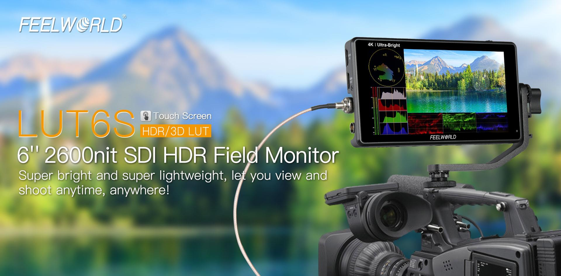 FeelWorld LUT6S 6 Inch HDR/3D LUT 2600nits 3G-SDI 4K HDMI Touch Screen On-Camera Monitor