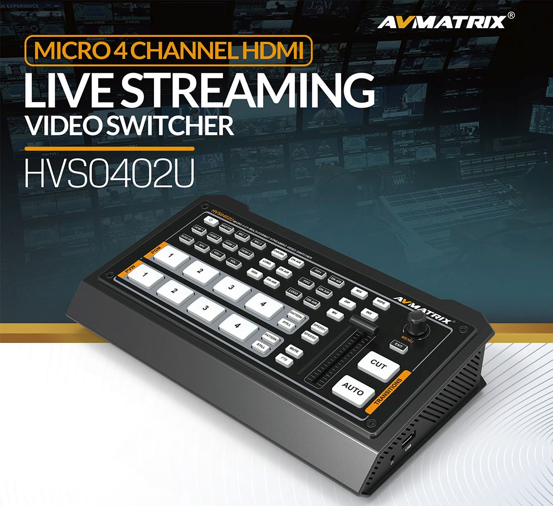AVMATRIX HVS0402U - Micro 4 Channel HDMI Live Stream Multi-Format Video Switcher